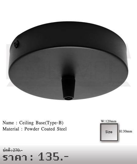 เพลทยึดโคมไฟเพดาน โคมไฟห้อย Ceiling Lamp Base(Type-B)
